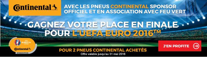 Gagnez vos places en Finale pour l'EURO 2016 avec CONTINENTAL et Feu Vert