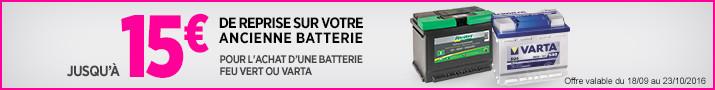 offre de reprise batterie varta feu vert 15 euros