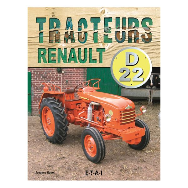 livre tracteurs renault d22 1955 1968 ref 20496 feu vert. Black Bedroom Furniture Sets. Home Design Ideas