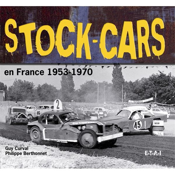 LIVRE STOCK CARS EN FRANCE, 1953 A 1970 (REF 21786)