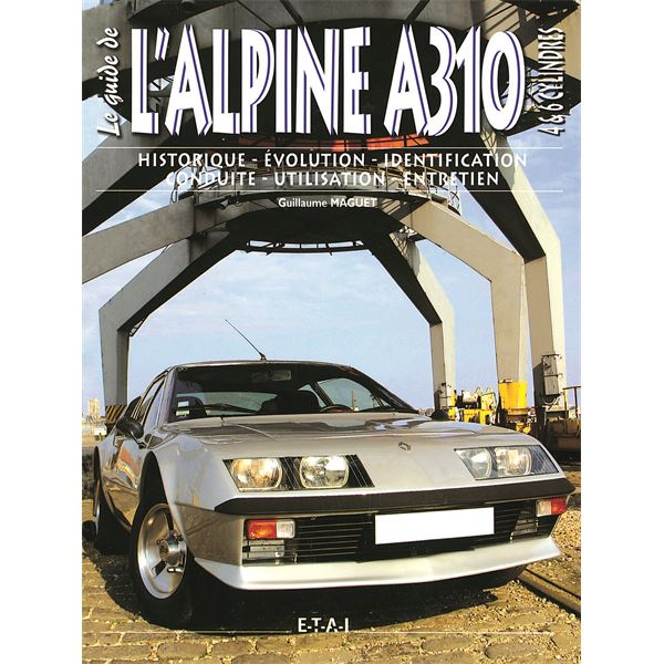 LIVRE ALPINE A310 4 & 6 CYLINDRES (REF 20143)