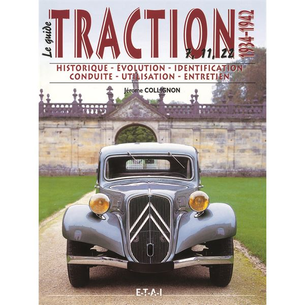 LIVRE CITROEN TRACTION VOL 1, 1934/1942, LE GUIDE (REF 17731)